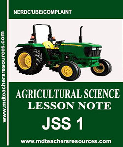 Agric Lesson Note for JSS1